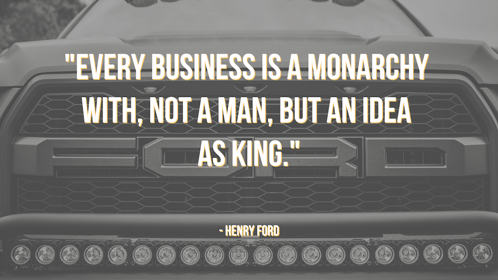 Henry Ford Quotes about business