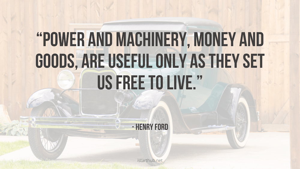 Powerful Henry Ford Quotes about car