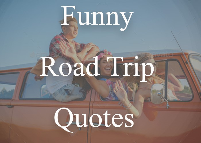 50 Best Road Trip Quotes For Instagram Or Facebook Captions Itsallbee Solo Travel Adventure Tips
