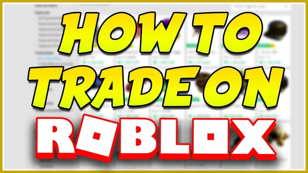 How To Trade On Roblox? » 🖥️ Jealous Computers