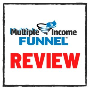Multiple income funnel reviews