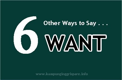other ways to say want