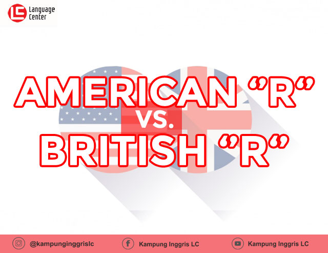 Perbedaan American R and British R