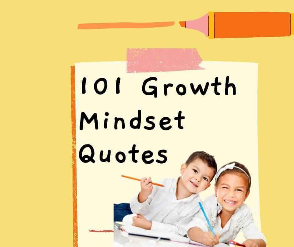 101 Growth Mindset Quotes For Self Belief Kids N Clicks