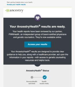 Email letting you know your ancestry health results are ready