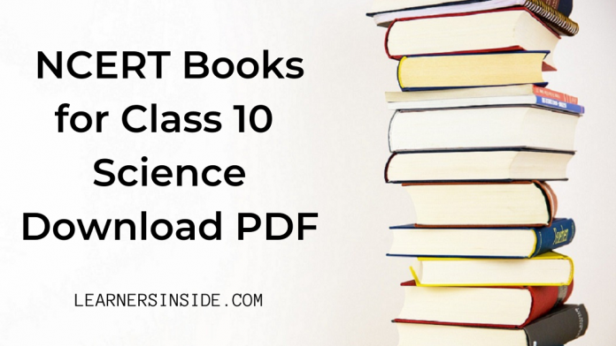 NCERT Book for Class 10 Science Download pdf