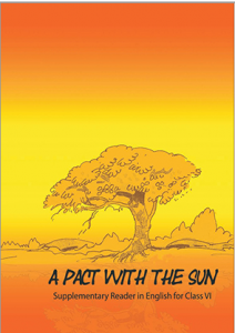 Download Class 6 NCERT 'A Pack With The Sun' Supplementary Reader English Textbook Chapter-wise pdf.