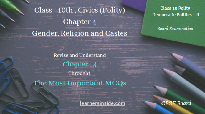 MCQs Gender, Religion and Caste- Class 10 Chapter-4 Civics