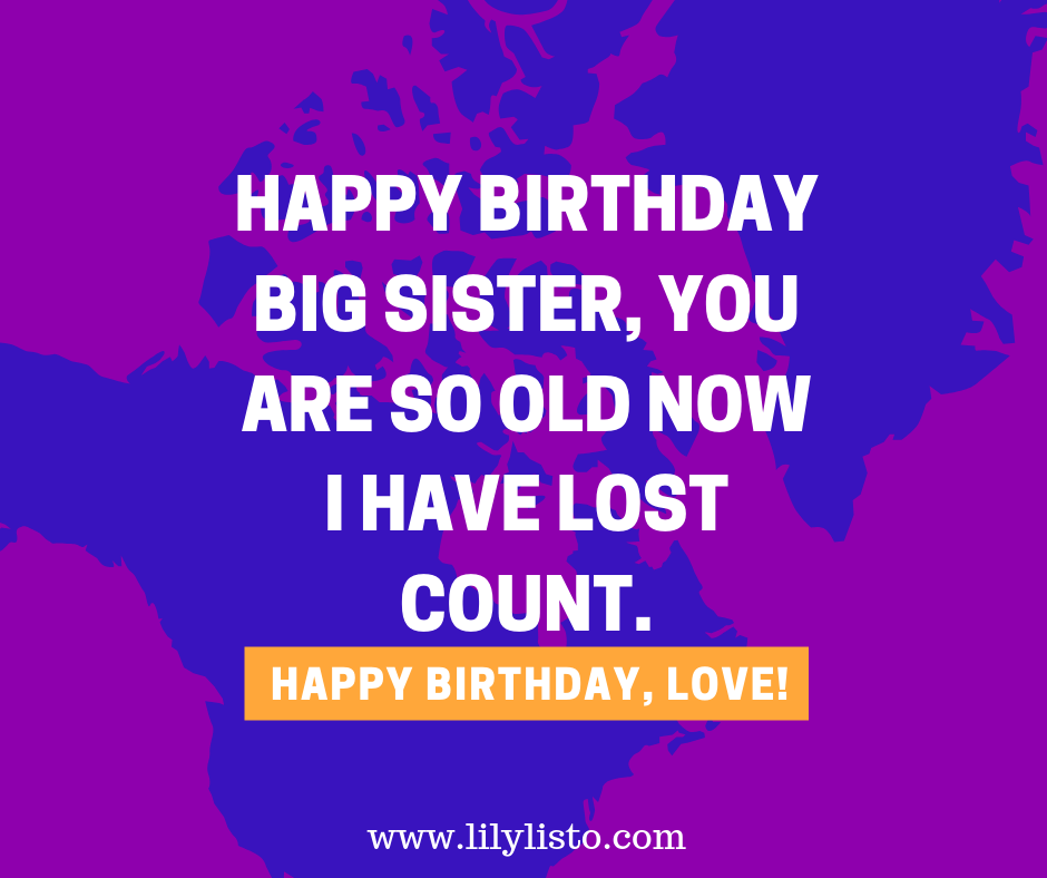 Funny Birthday Messages Wishes And Quotes For Elder Sister