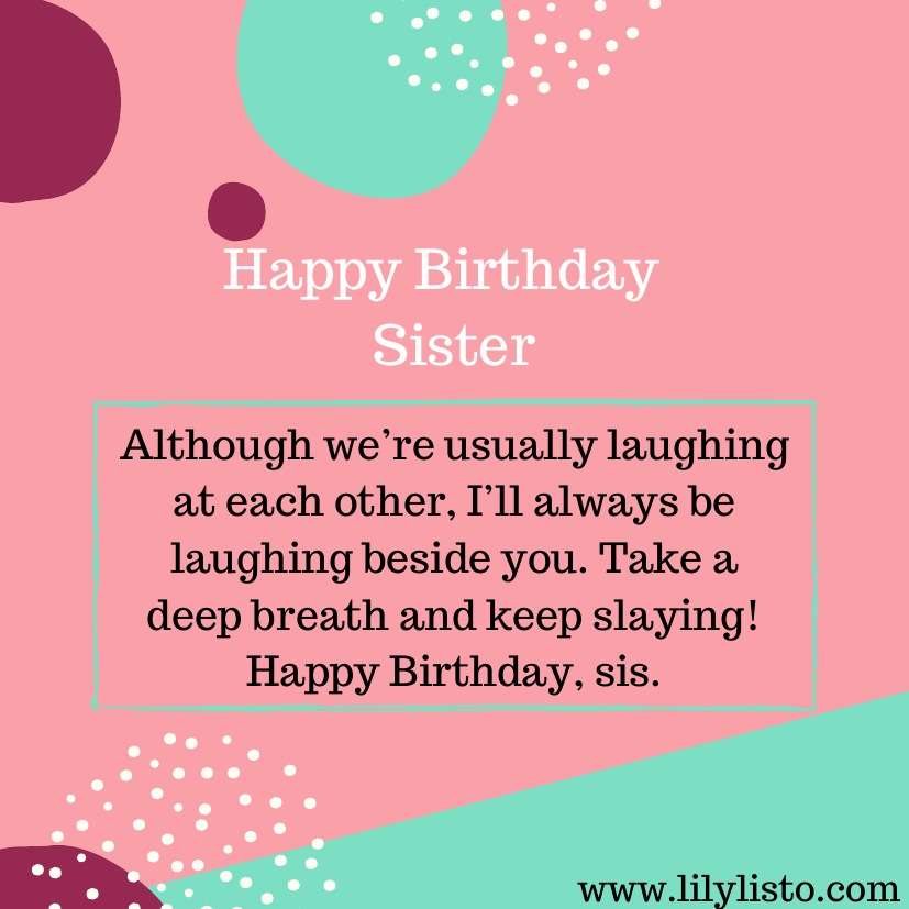 Funny Birthday Wishes For Younger Sister Little Sister Birthday