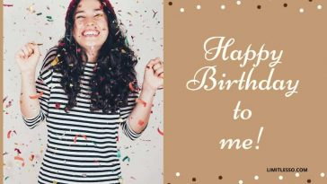 2021 Funny Birthday Wishes And Messages For Myself Limitlesso