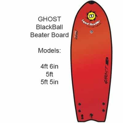 Black Ball Beater Ghost surfboards