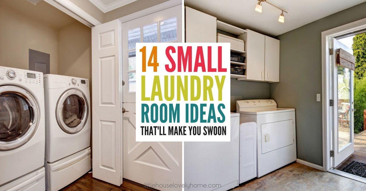 15 Small Laundry Room Ideas That Ll Make You Swoon