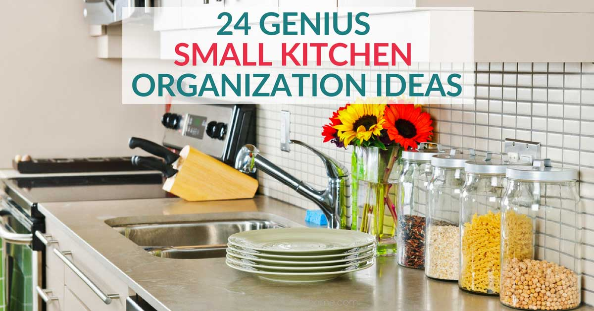 24 Clever Small Kitchen Organization Ideas You Need To Try