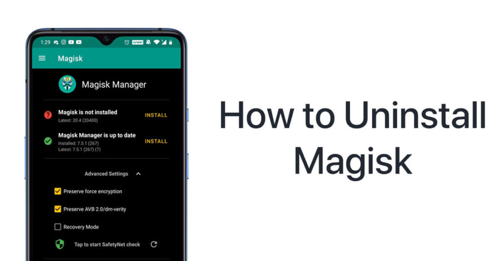 Uninstall Magisk Manager