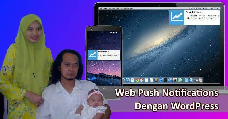 Browser Push Notifications Dengan WordPress