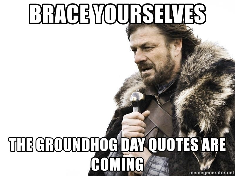 Groundhog Day Quotes 2