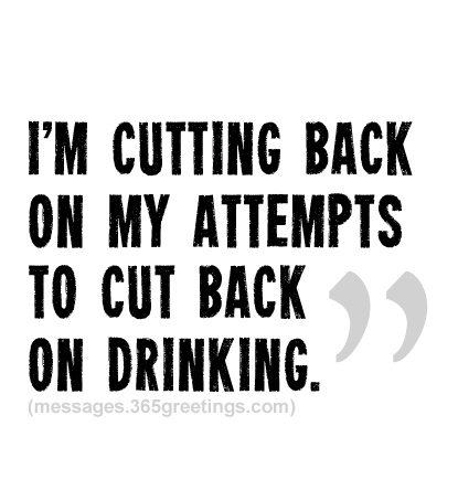 Drinking Quotes And Sayings 365greetings Com