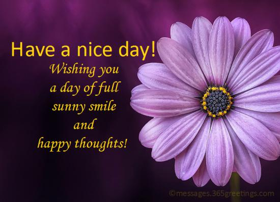 Have A Nice Day Quotes 5