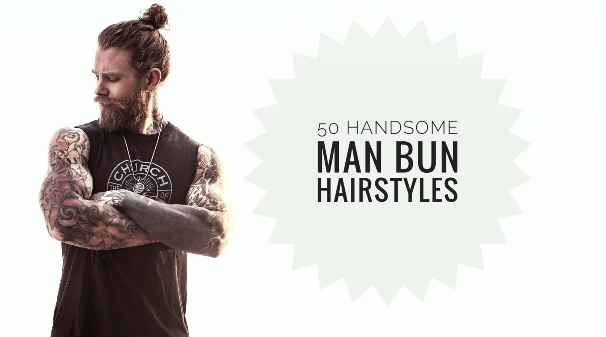 You don't want to say goodbye to your lovel. 50 Handsome Man Bun Hairstyles Men Hairstyles World