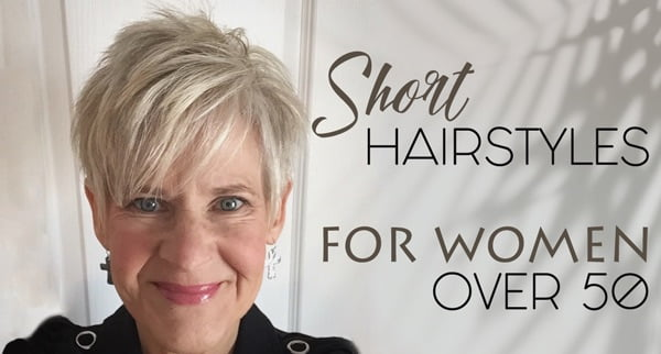 Women over 50 should take care of their hairstyle if they want to look younger and beautiful. 75 Short Hairstyles For Women Over 50 Best Easy Haircuts