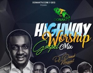DJ Donak – Highway Worship Gospel Mixtape
