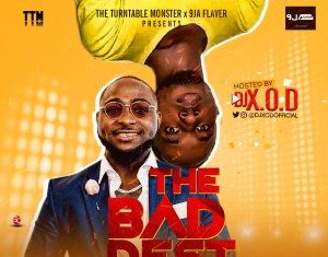 DJ X.O.D – THE BADDEST MIXTAPE (BEST OF DAVIDO)