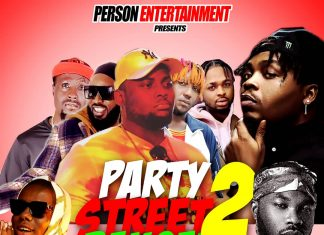PERSON Entertainment - PARTY STREET BANGER Alaba Mixtape. 2 by DJ Real