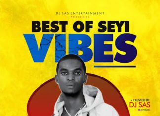 DJ Sas – Best Of Seyi Vibez, Omah Lay & Bella Shmurda 2020