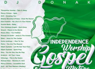 DJ Donak - Nigeria Independence Worship Gospel Mix