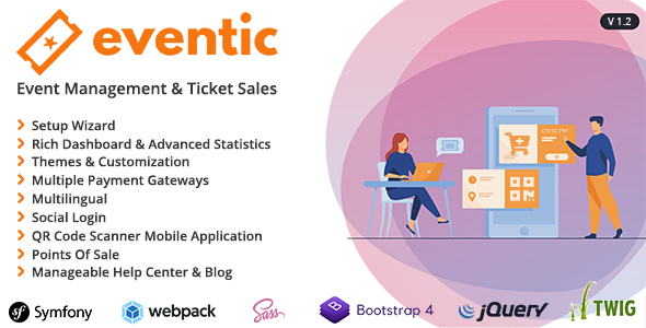 Eventic - Ticket Sales and Event Management System Nulled