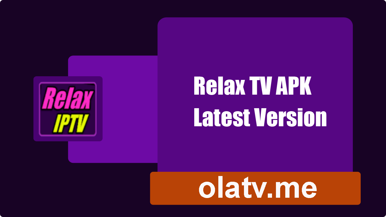 Download Relax TV APK Latest Version