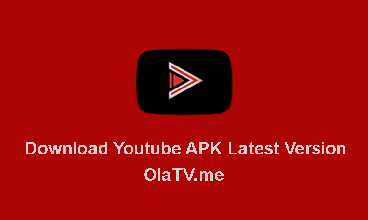 Download Youtube APK Latest Version