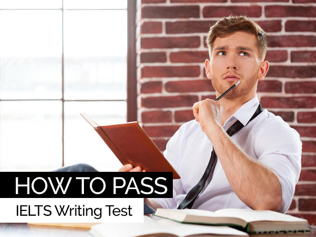 How to pass IELTS wirting test