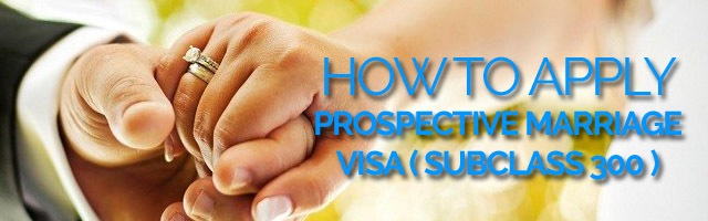 Info Application Prospective Marriage Visa Australia