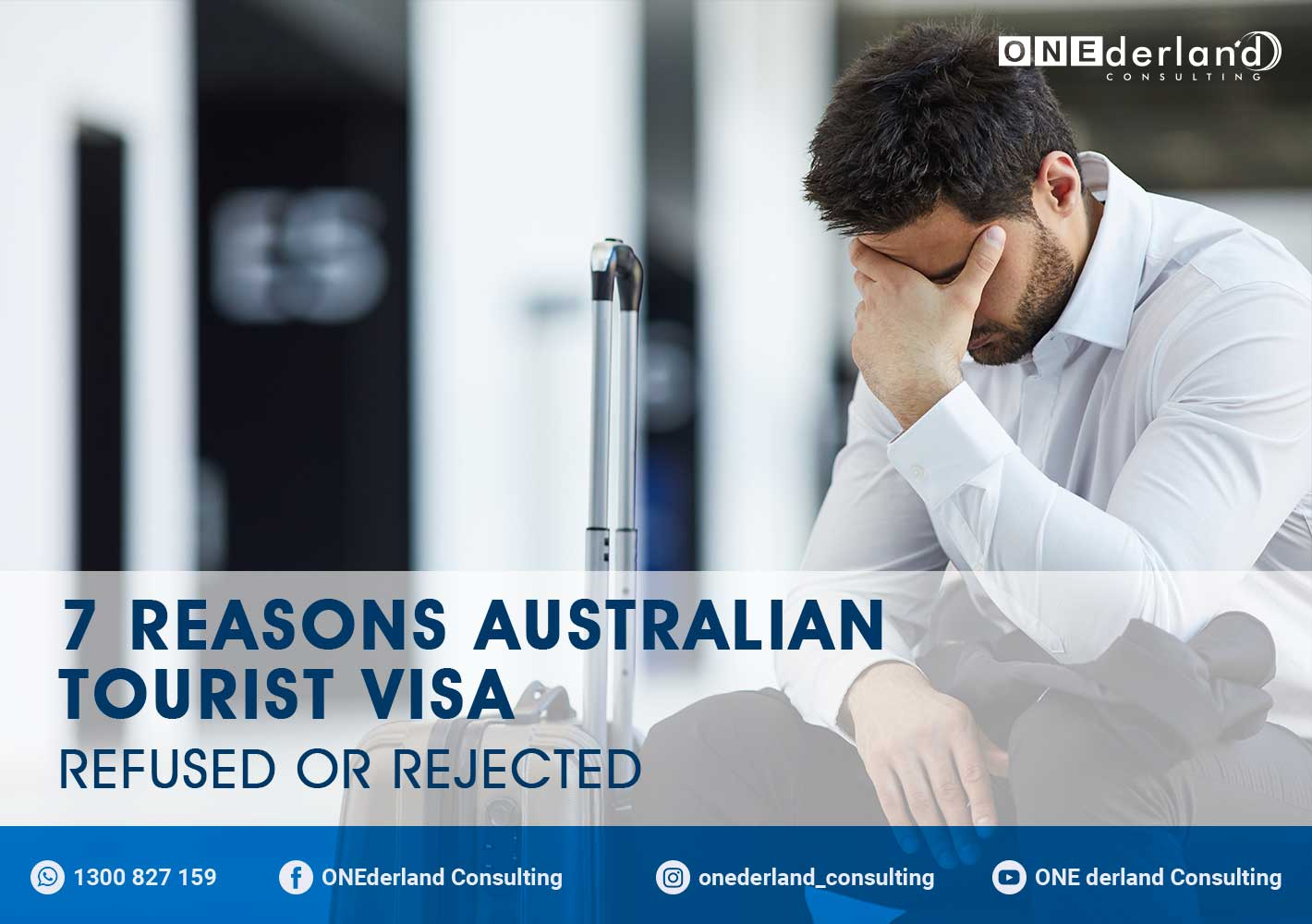 7 Reasons Australian Tourist Visa Refused or Rejected