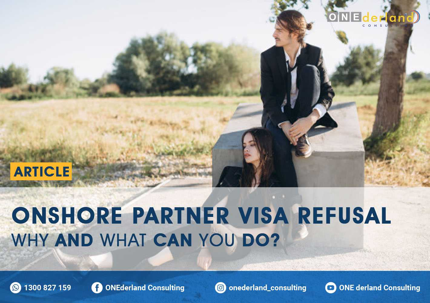Onshore Partner Visa Refusal Explained by Migration Expert