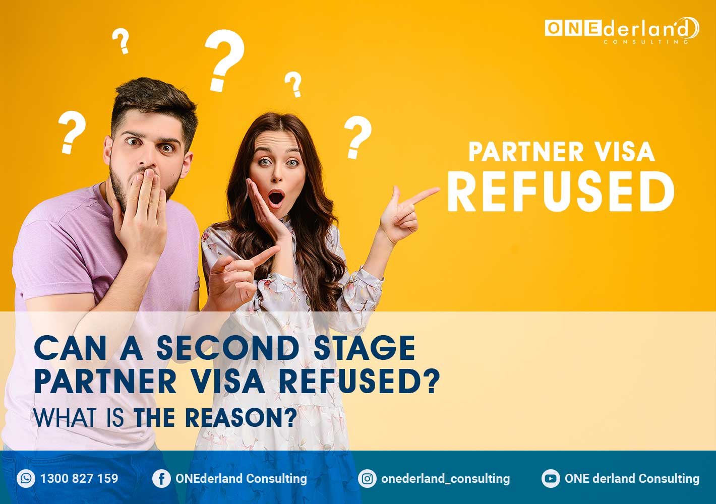 Can a Second Stage Partner Visa Refused? What Is The Reason?