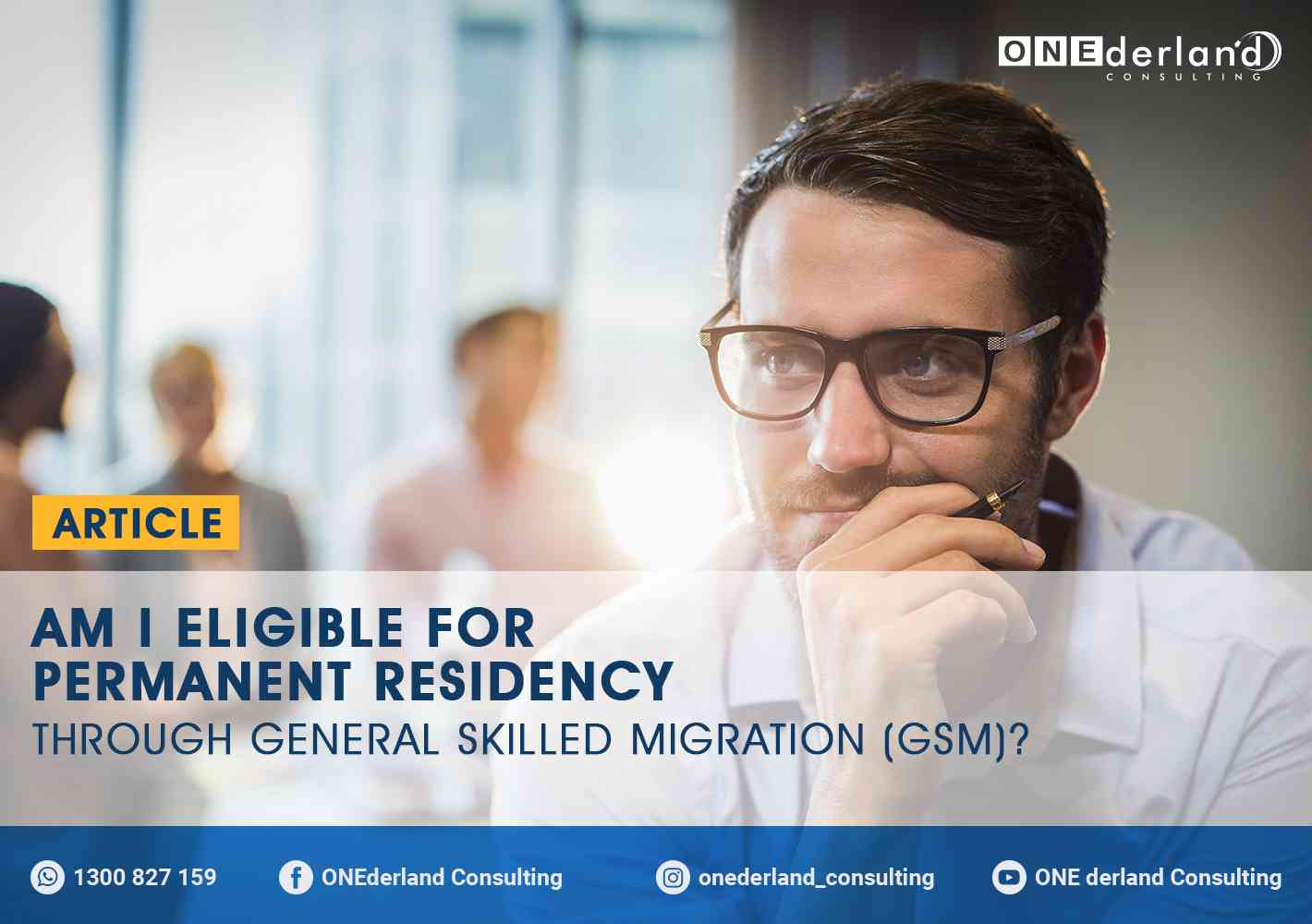 Am I Eligible For Permanent Residency Through General Skilled Migration (GSM)
