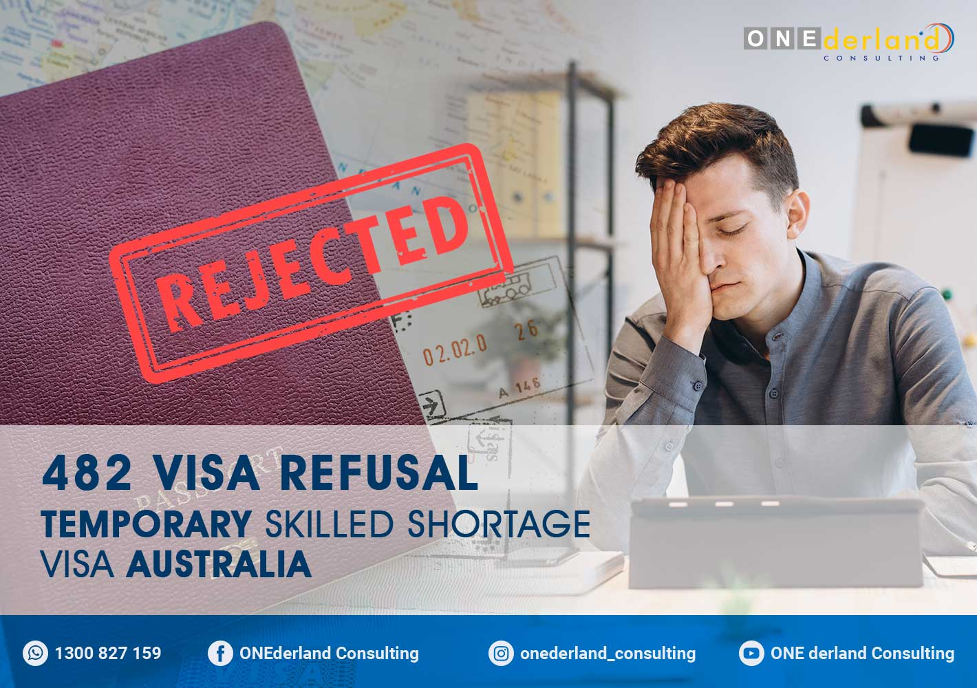 482 Visa Refusal – Temporary Skilled Shortage Visa Australia