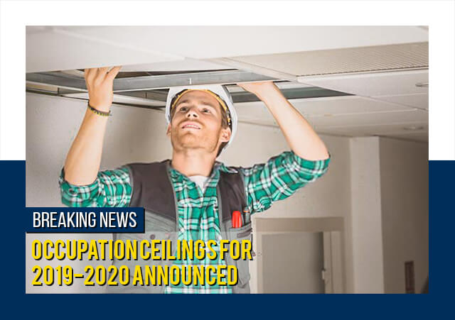 Occupation Ceilings For 2019 and 2020 Finally Announced