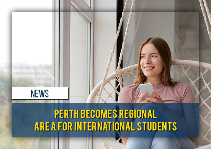 Perth becomes Regional Area for International Students