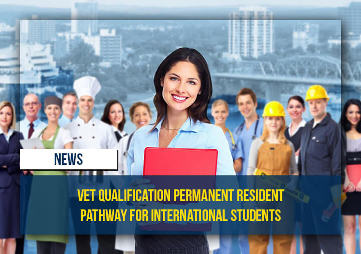 Vet Qualification Permanent Resident Pathway for International Students