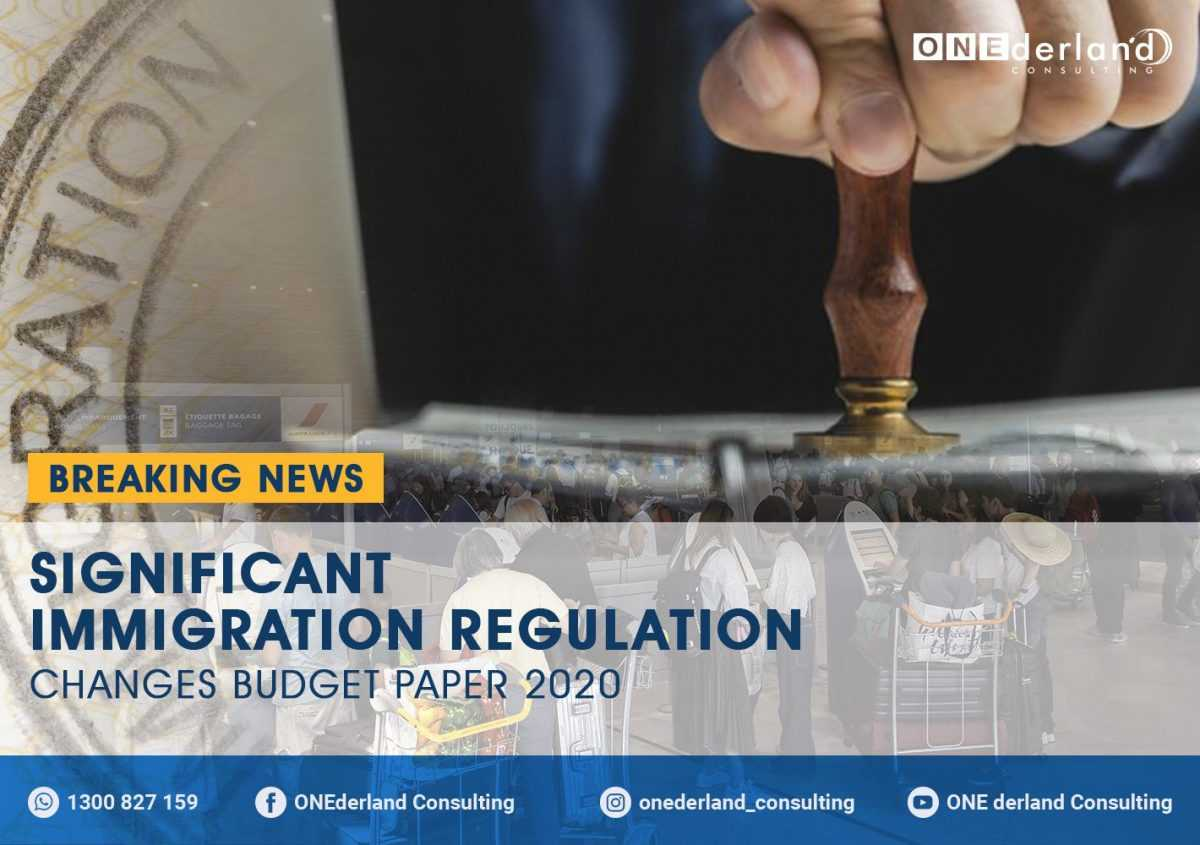 Significant Immigration Regulation Changes Budget Paper 2020