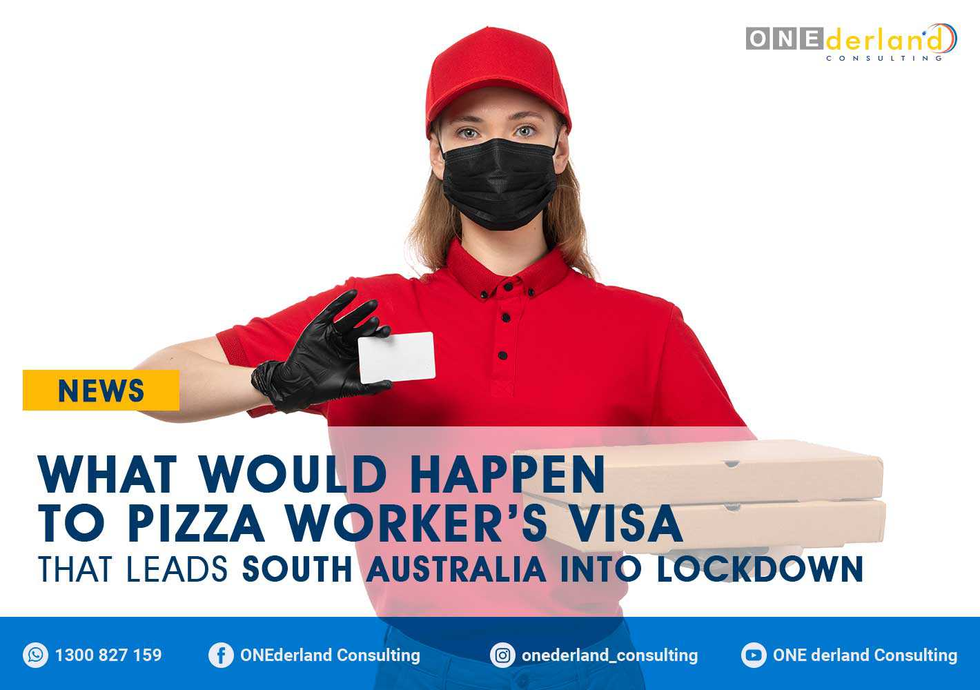 COVID-19 Pizza Worker Who Holds Temporary Visa Lies and Forced South Australia Into Lockdown