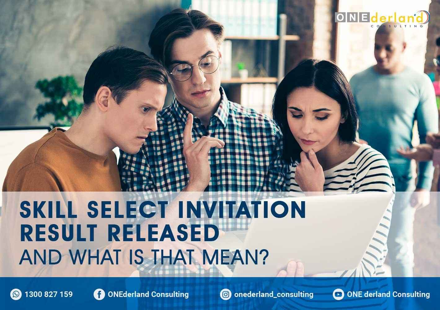 Skill Select Invitation Result Released And What Does This Mean?