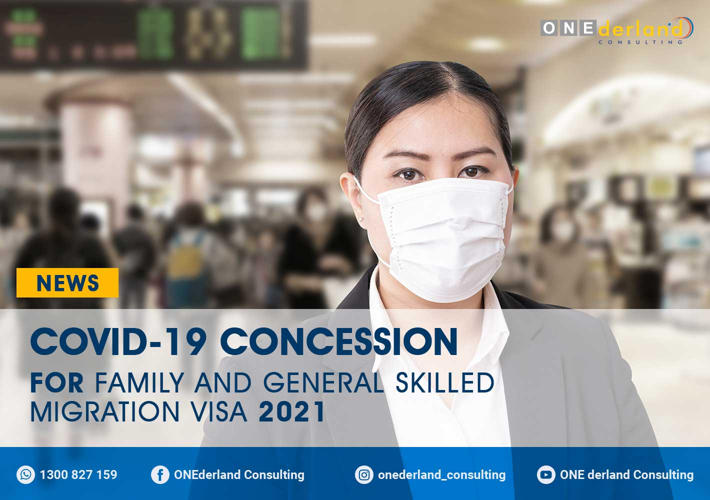 COVID-19 Concession for Family and General Skilled Migration Visa 2021