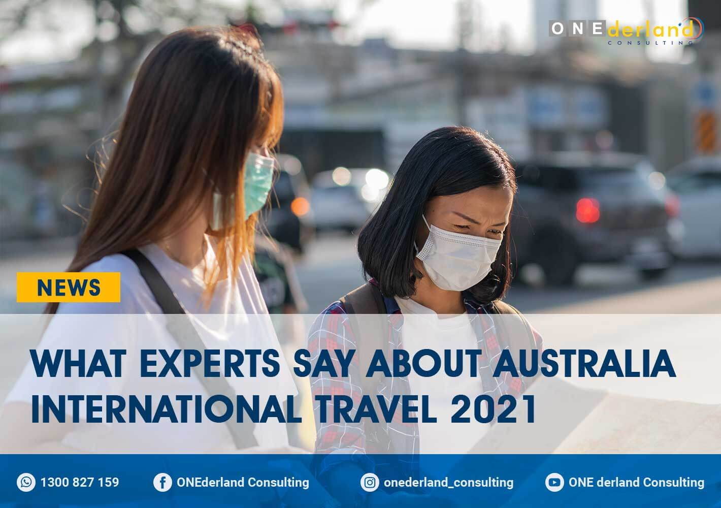 Experts' Discussion on Australia International Travel in 2021