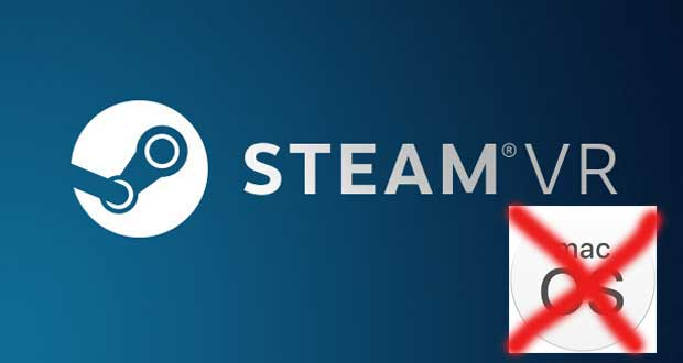 SteamVR and macOS, Valve has discontinued support