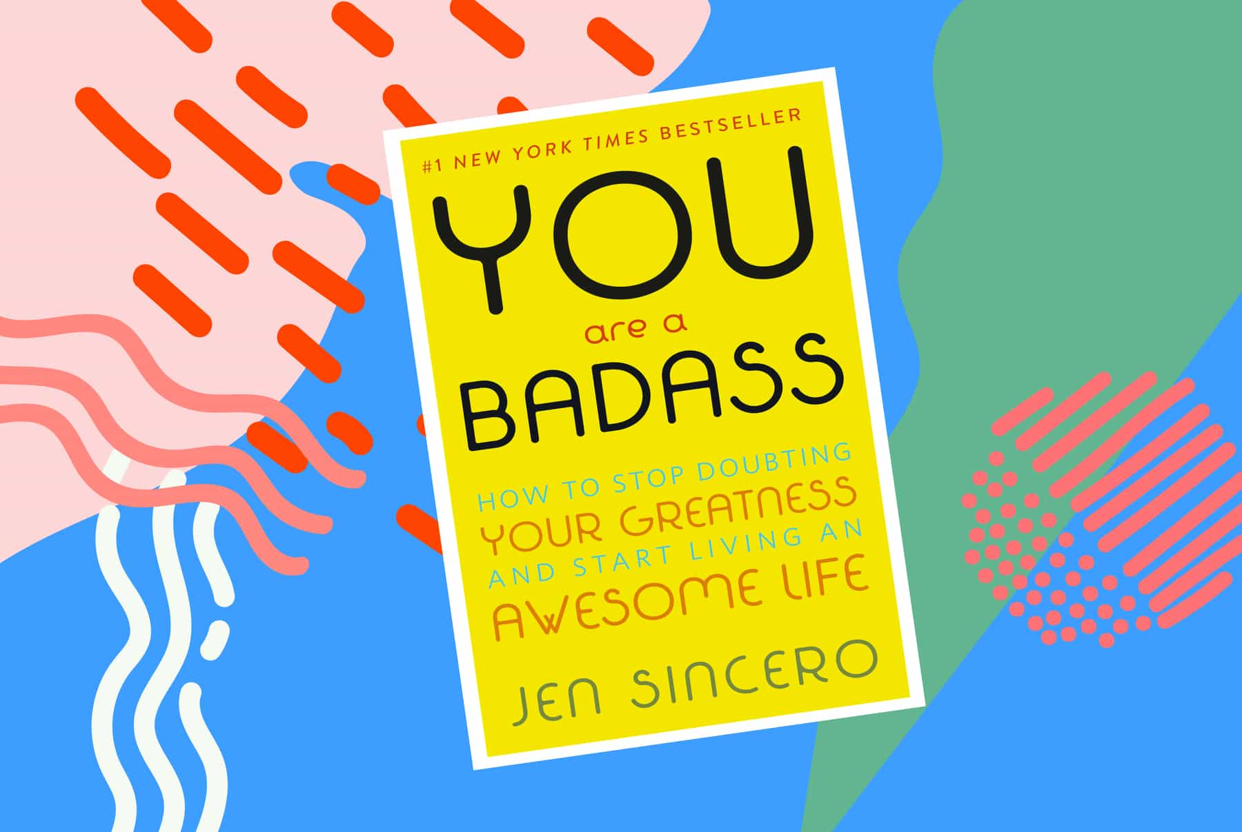 You are a badass by Jen Sincero OuiPlease OuiBlog Great Reads